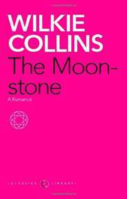 Moonstone The  A Romance