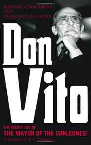 Don Vito: The Secret Life of the Mayor of the Corleonesi
