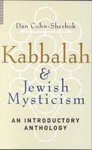 Kabbalah and Jewish Mysticism: An Introductory Anthology
