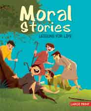 Large Print Moral Stories Lessons for Life