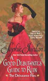 A Good Debutantes Guide to Ruin The Debutante Files  -