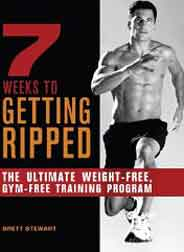 7 Weeks to Getting Ripped The Ultimate WeightFree Gym Free Training Program