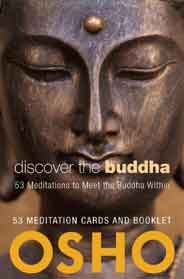 Discover the Buddha 53 Meditations to Meet the Buddha Within