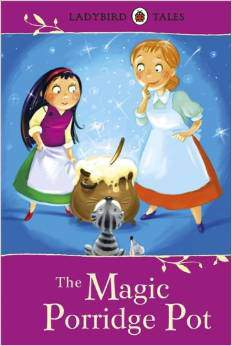 Ladybird Tales The Magic Porridge Pot  -