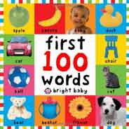 Bright Baby: First 100 Words -