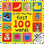 First 100 Lift the Flap Books: Lift the Flap First 100 Words -