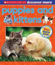 Scholastic Discover More Puppies & Kittens