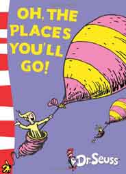Oh The Places Youll Go!: Yellow Back Book Dr Seuss  Yellow Back Book Dr Seuss Yellow Back Books