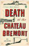 Death at the Chateau Bremont: A Verlaque and Bonnet Mystery Verlaque and Bonnet Mysteries
