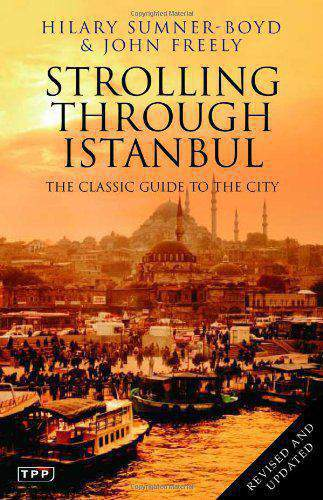rolling through Ianbul The Clasc Guide to the City Taur arke s