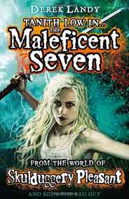 Tanith Low in the Maleficent Seven Skulduggery Pleasant    -
