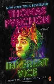 Inherent Vice: A Novel Movie Tie In