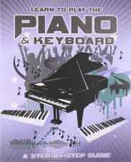 Learn To Play The Piano And KeyboardA Step By Step Guide