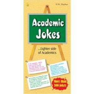 Academic Jokes: Lighter Side of Academics