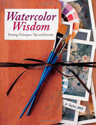 Watercolor Wisdom NIP: Painting Techniques Tips and Exercises