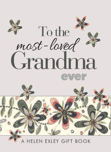 To the mostlLoved Grandma Ever