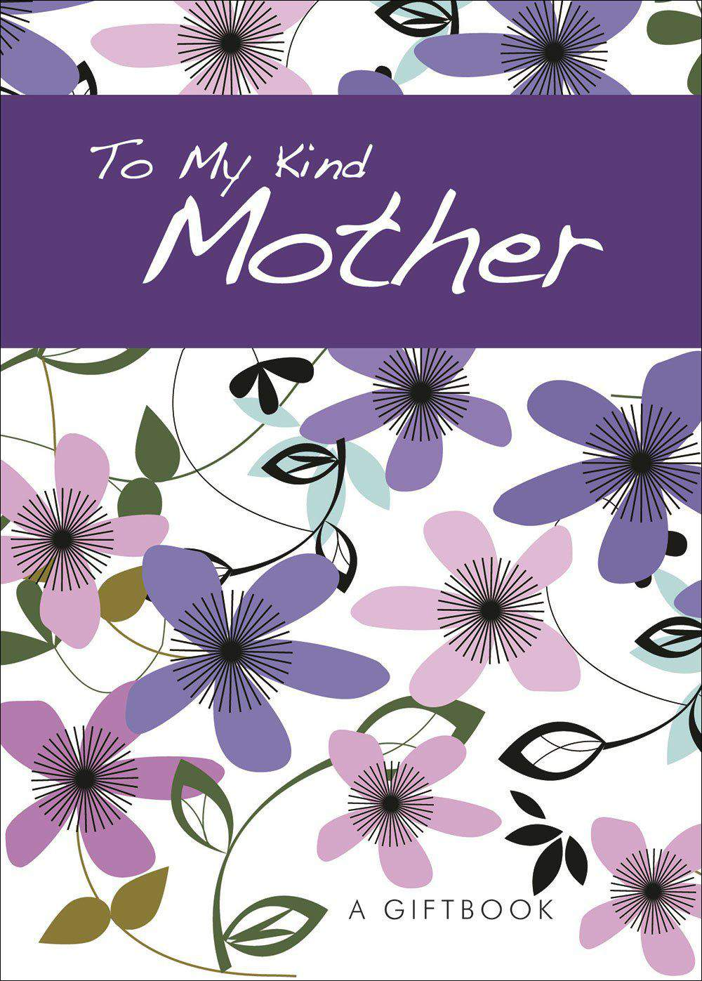To My Kind Mother