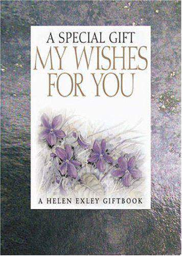 My Wishes for You: A Special Gift