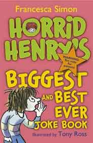Horrid Henrys Biggest and Best Ever Joke Book 3in1