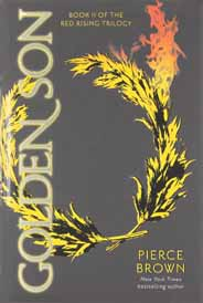 Golden Son Book II of the Red Rising Trilogy