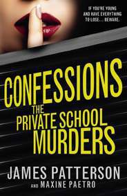 Confessions: The Private School Murders: Confessions 2