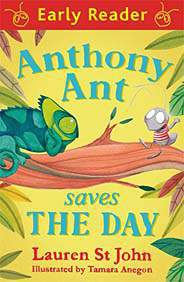 Anthony Ant Saves the Day Early Reader