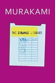 The Strange Library -