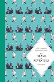 The Island of Adventure Macmillan Classics Edition Adventure Series