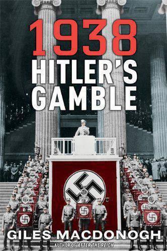 1938: Hitlers Gamble