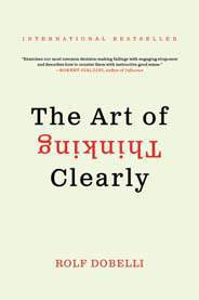The Art of Thinking Clearly Mass Market