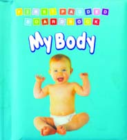 My Body First Padded Board Books