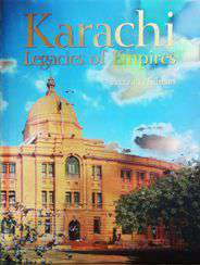 Karachi Legacies of Empires -