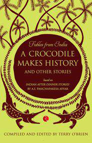 A Crocodile Makes History and Other Stories -