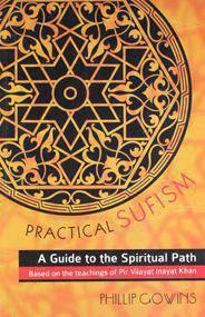 PRAICAL SUFISM A GUIDE TO THE SPIRITUAL PATH
