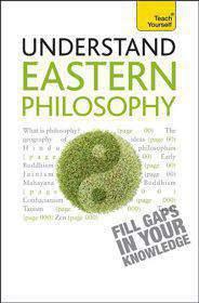 Understand Eastern Philosophy Teach Yourself