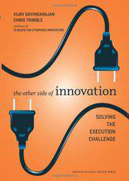 The Other Side of Innovation Solving the Execution Challenge