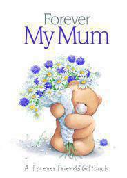 Forever My Mum (Forever Friends)   -