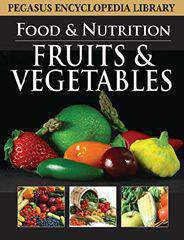 Encyclopedia Library Fruits and Vegetables