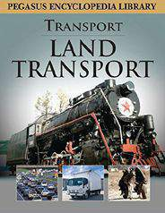 Pegasus Encyclopedia Land Transport -