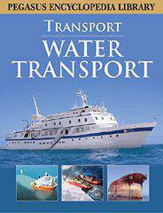 Pegasus Encyclopedia Library Water Transport