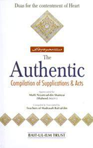 The Authentic : Complication Of Supplications And Acts