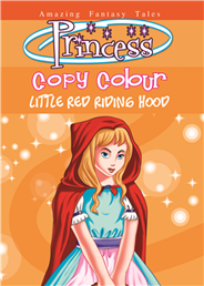 Princess copy colouring Little Red Riding Hood -