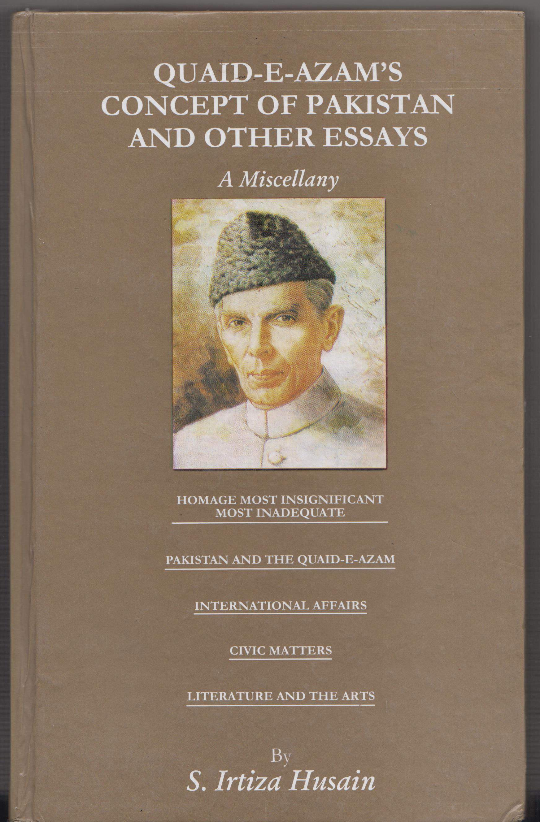 QuaideAzams Concept of Pakistan nad Other Essays