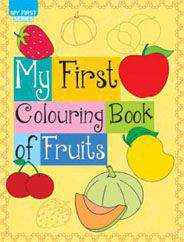 My First Colouring Books Fruits