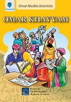 GREAT MUSLIM SCIENTISTS: OMAR KHAYAM