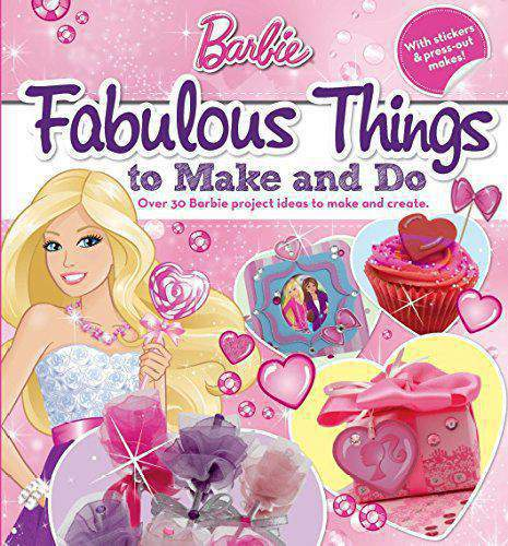 Barbie Fabulous Things to make and do