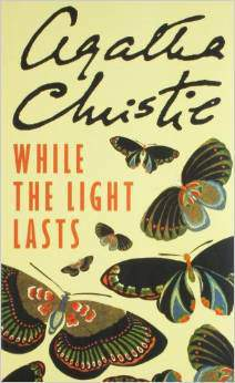 Agatha Christie While The Light Lasts -