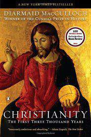Christianity The First Three Thousand Years -