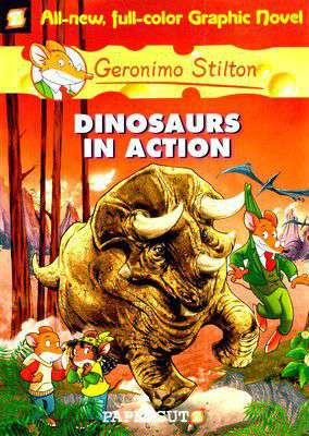 Dinosaurs in Action Graphic Novels 7 Geronimo Stilton 7