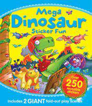 Mega Dinosaur Sticker Fun Includes 2 Giant Fold Out Play Scenes and Over 250 Stickers All in One Activity